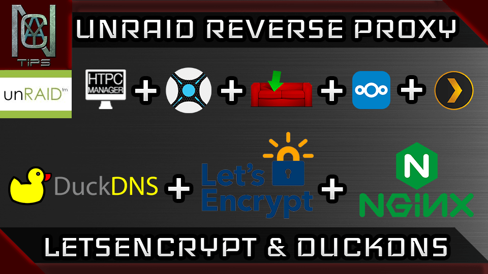 The Complete UnRAID Reverse proxy guide using Letsencrypt | CyanLabs